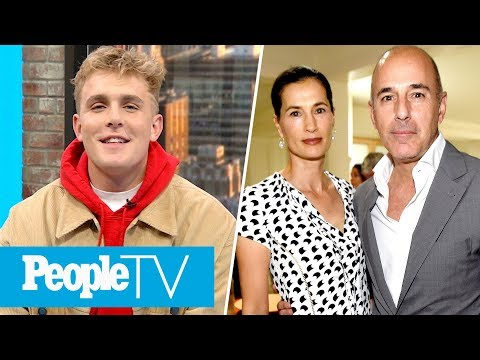 YouTube Star Jake Paul Tells All, Inside Matt Lauer's Relationship With Wife Annette | PeopleTV