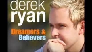 Derek Ryan- I Got My Baby Back