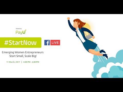 Emerging Women Entrepreneurs - Start Small, Scale Big!