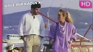 Öyle Bir Kadın Ki - Sen Benim Çocukluktan Aşkımsın | Romantik Türk Filmi