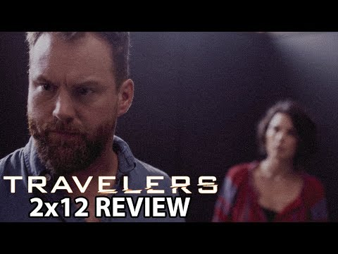 Travelers Season 2 Episode 12 '001' Finale Review