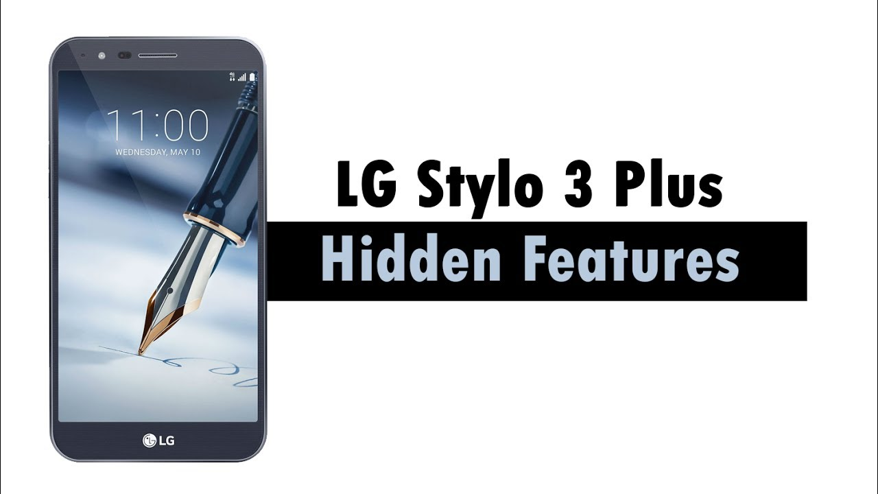 Hidden Features of the LG Stylo 3 Plus You Don't Know About