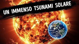 Tempeste Solari Più Grandi Dell'Intera Terra