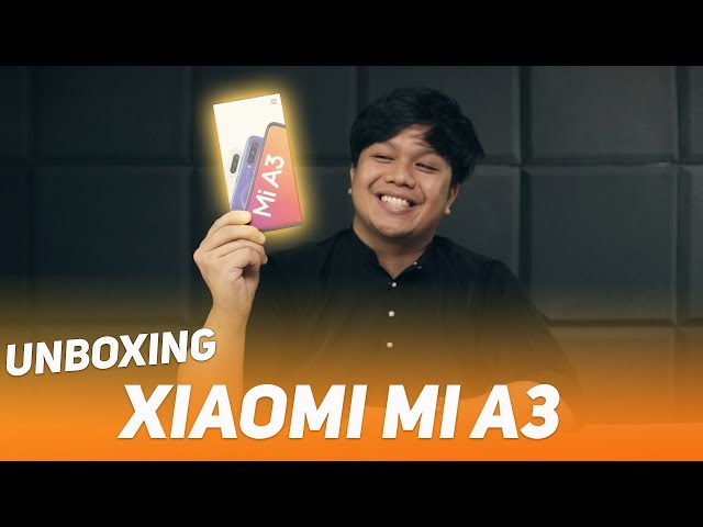 Unboxing Xiaomi Mi A3 - Skrin OLED 720p, Korang Perlu Kisah Ke?