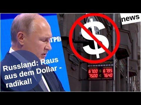 Russland: Raus aus dem Dollar - radikal!