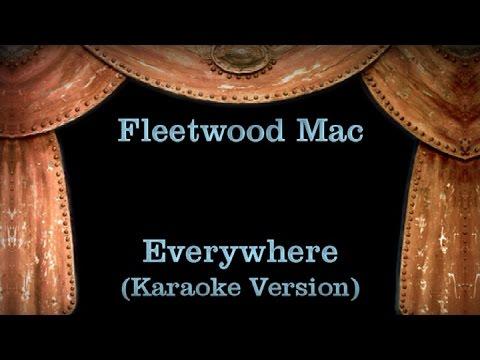 Fleetwood Mac - Everywhere - Lyrics (Karaoke Version)