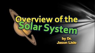 Origins - Overview of the Solar System