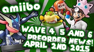 amiibo wave 4 5 and 6 preorders