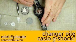 miniEpisode - Changer pile casio g-shock