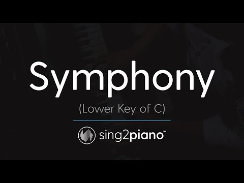 Symphony (Lower Key of C) [Piano Karaoke] Clean Bandit & Zara Larsson