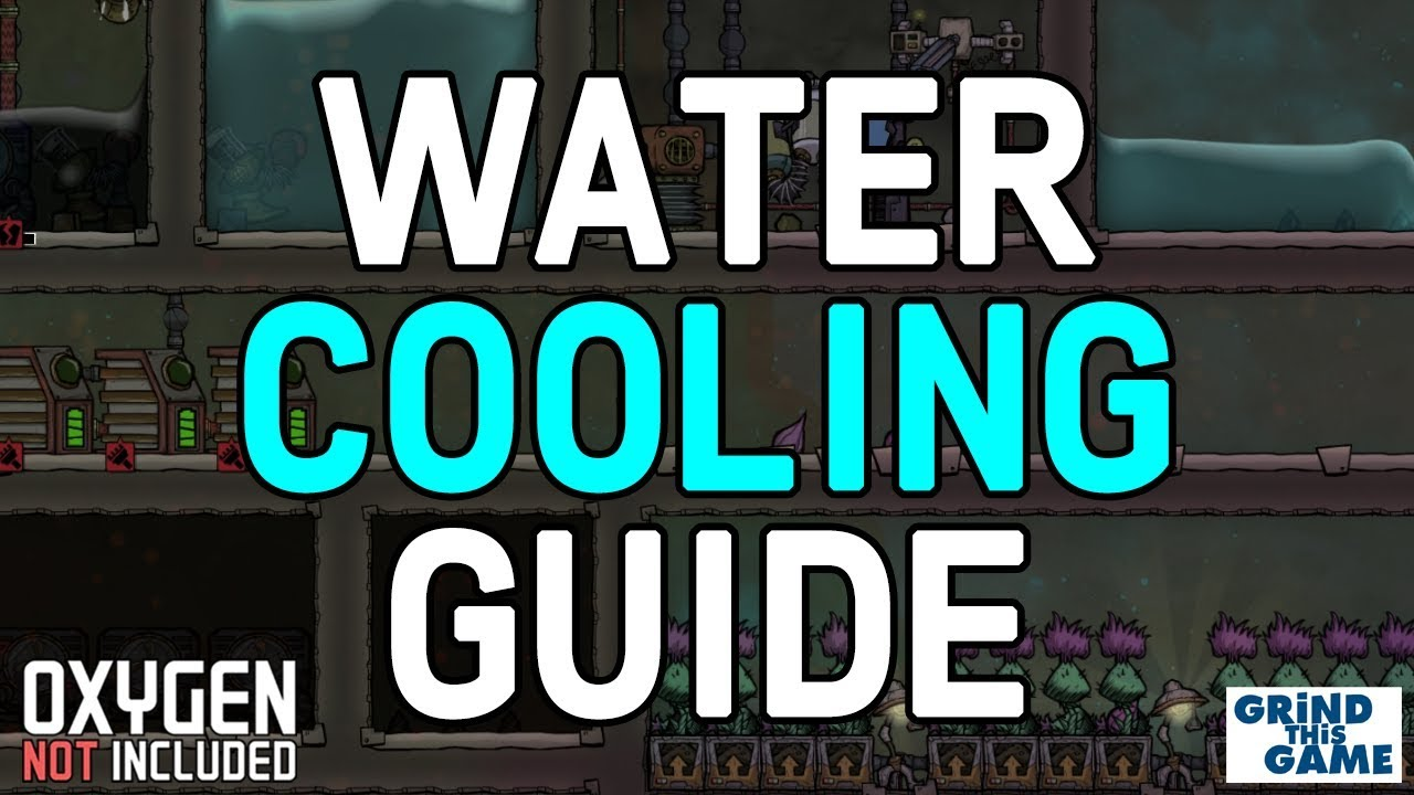 HOW TO COOL WATER GUIDE- Oxygen Not Included - Tutorial