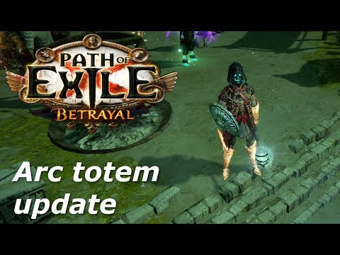 Path of Exile - Arc totem update