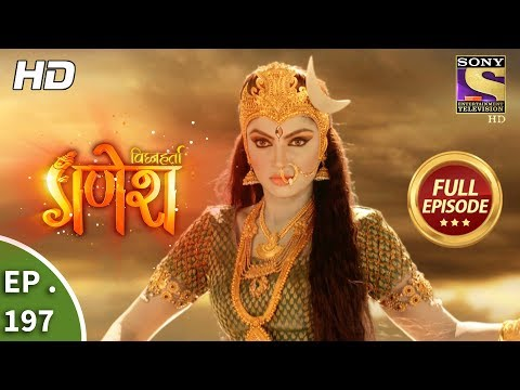 Vighnaharta Ganesh - Ep 197 - Full Episode - 24th May, 2018