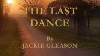 The Last Dance By Jackie Gleason