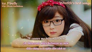 Học tiếng anh qua bài hát - WESTLIFE - [Engsub-Vietsub] lyrics