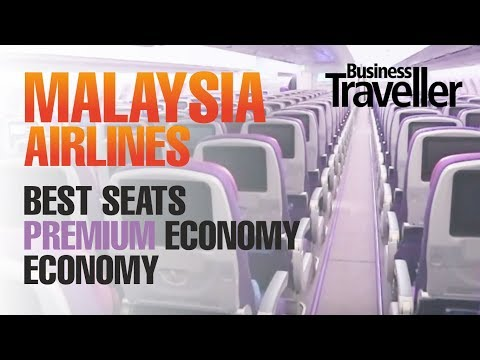 Malaysia Airlines A350 - Selecting The Best Seat In Premium Economy and Economy - Business Traveller
