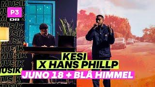 Kesi og Hans Phillip 'Juno 18' + 'Blå Himmel' | P3 Guld 2020