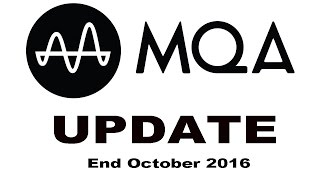 MQA update late October 2016