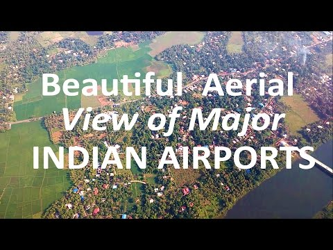 Airports in India:  8 Indian Airports amazing  aerial  view