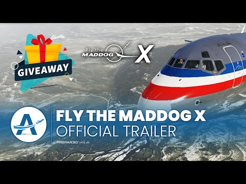 [Official Trailer] FLY THE MADDOG X - LSH | + GIVEAWAY