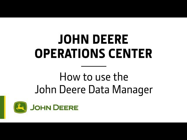 John Deere - Centre d'opérations - Comment utiliser le gestionnaire de données