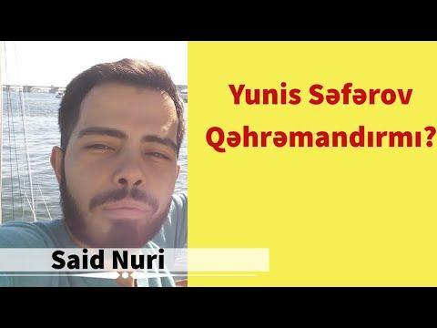 """Amerikadan Səid Nuri """"Yunis Səfərov qəhrəmandırmı?"""" mövzusunda danışır."""
