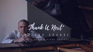 "Ariana Grande - ""Thank U, Next"" [Kit Taylor piano cover]"