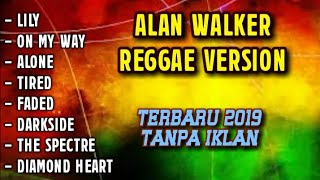 Gambar cover Lily reggae on My Way reggae,  alan walker versi reggae full album terbaru 2019