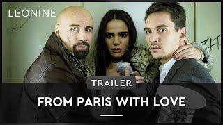 From Paris with Love - Trailer (deutsch/german)