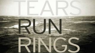 Tears Run Rings - Forever