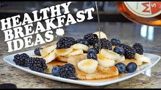 Healthy Breakfast Ideas: Vegan Pancakes