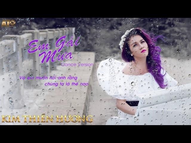 Em Gái Mưa (Dance Version) - Kim Thiên Hương (Audio Lyric)