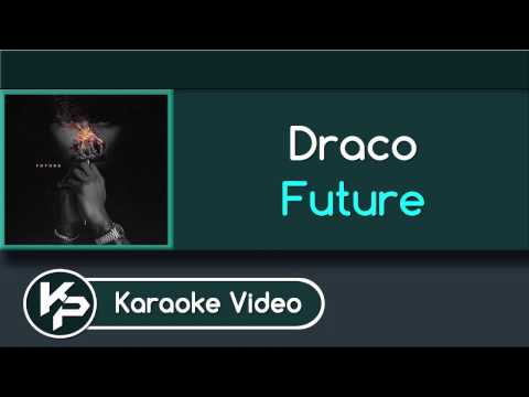 Draco (Karaoke Version) - Future