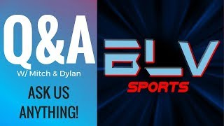 LIVE Super Bowl 52 Q & A January 2018 with Mitch & Dylan! Ask Us Anything!