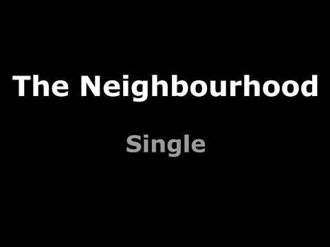The Neighbourhood - Single Subtitulada al español