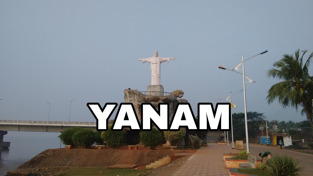 Yanam शहर के बारे में रोचक तथ्य || Interesting Facts about Yanam city || Places to visit in Yanam