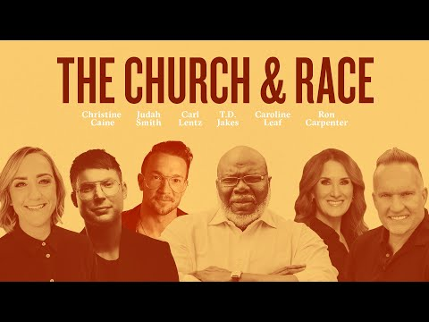 WATCH – T.D. Jakes Presents: The Church & Race Featuring Leading Voices of the Church