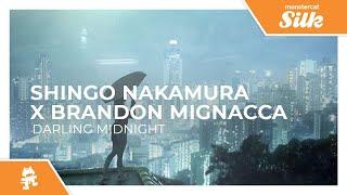 Shingo Nakamura x Brandon Mignacca - Darling Midnight [Monstercat Release]