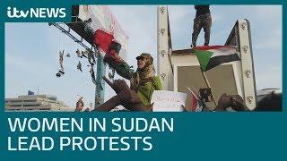Sudan women lead the anti-government protests | ITV News