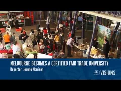VISIONS:  Fair Trading At Melbourne University