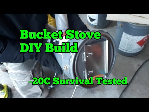 59. Hot Tent Bucket Stove - Cheap and Easy - DIY Build.