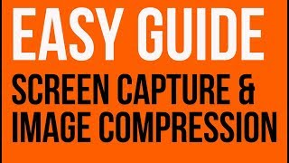 Easy screen capture and image file compression in WIndows