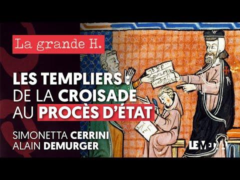 LES TEMPLIERS : DE LA CROISADE AU PROCÈS D'ÉTAT | SIMONETTA CERRINI, ALAIN DEMURGER, JULIEN THÉRY