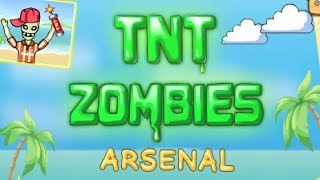 TNT Zombies Arsenal  Level 1-28 Walkthrough