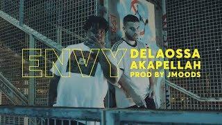 Смотреть клип Delaossa Ft. Akapellah - Envy