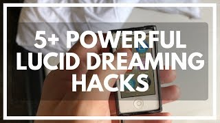5 Ways To Hack Your Lucid Dreams (No.3 is Powerful)