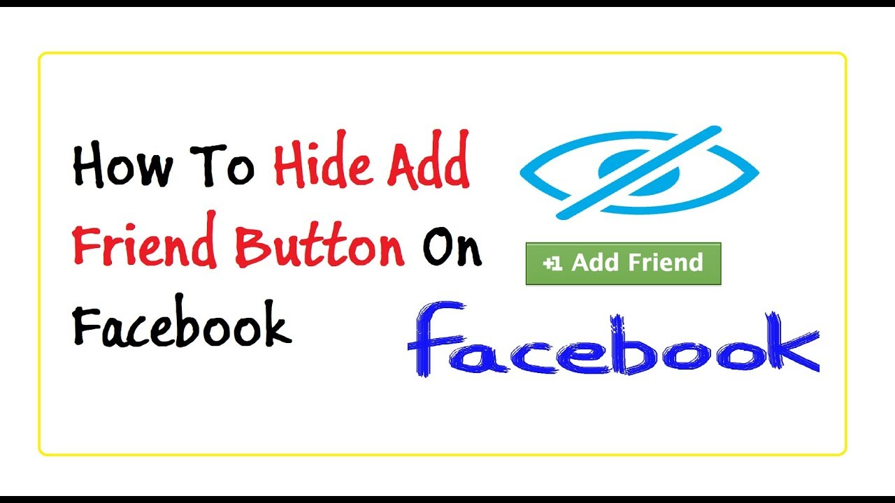 Long-term On Friend 2018 Facebook Hide How To Button Add tremendously prevailing
