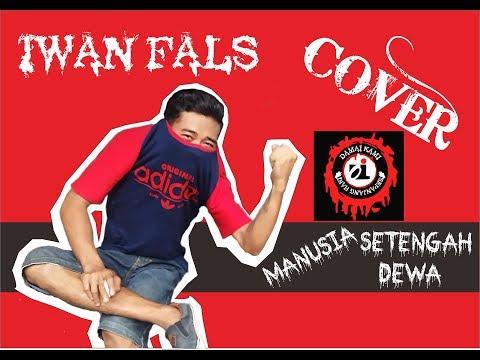 cover-:-iwan-fals---manusia-setengah-dewa-(-lagu-untuk-presiden-)
