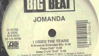 Jomanda - I Cried The Tears (Keep Cryin