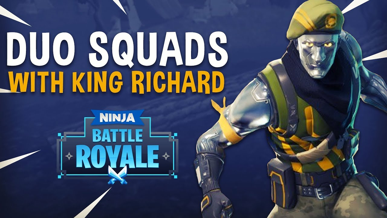 Duo Squads With King Richard - Fortnite Battle Royale Gameplay - Ninja